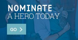 Nominate a Hero today